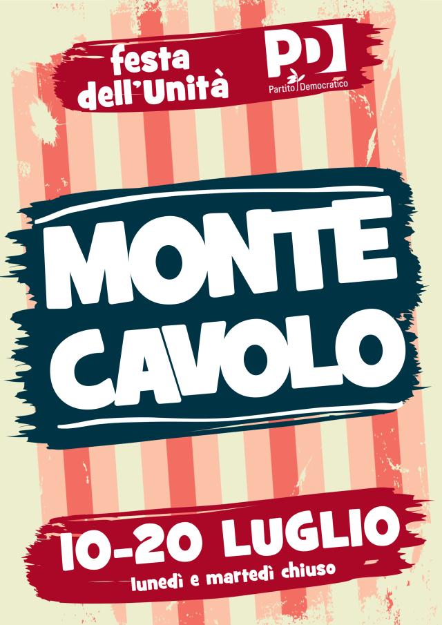 FESTA DELL'UNITA di MONTECAVOLO dal 10 al 20 luglio!